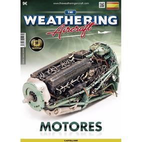 The Weathering Aircraft Motores (revista Digital Pdf)
