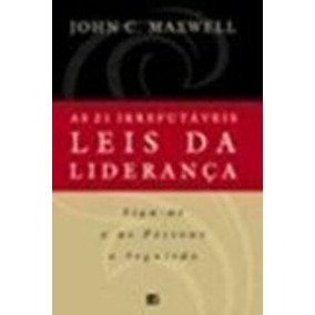 As 21 leis irrefutveis da liderana pdf livros usado no mercado livro as 21 irrefutveis leis da liderana john c maxwell fandeluxe Image collections