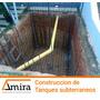 Construcción De Tanques Subterraneos
