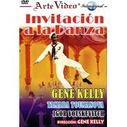 Invitacion A La Danza-gene Kelly-tamara Toumanova-i. Youskev