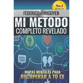 Mi Método Completo Revelado Recupera A Tu Ex-digital