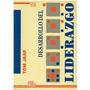 Libro, Desarrollo Del Liderazgo De Tom Jaap.