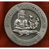 Medalla De Tabasco 1997 Pesa 42.5 Gramos