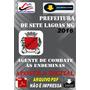 Concurso Prefeitura Sete Lagoas Ag Combate Endemias 2016