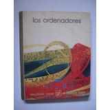 Los Ordenadores - Biblioteca Salvat De Grandes Temas 1974
