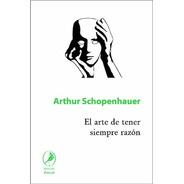 El Arte De Tener Siempre Razón - Arthur Schopenhauer
