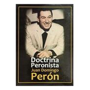 Doctrina Peronista - Perón - Centauro