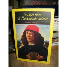 Ensayos Sobre El Renacimiento Italiano - Rossi Unam