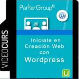 Videocurso De Iníciate En Creación Web Con Wordpress