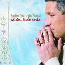 Cd Padre Marcelo Rossi Ja Deu Tudo Certo 2013