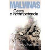Malvinas - Gesta E Incompetencia - Balza - Atlantida