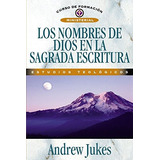 Libro Los Nombres De Dios En La Sagrada Escritura - Nuevo