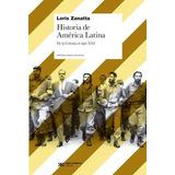 Historia De America Latina - Loris Zanatta