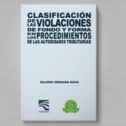 Libro Clasificación De Las Violaciones De Fondo Y Forma