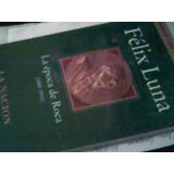 Felix Luna La Epoca De Roca (1880-1910) Libro Nuevo