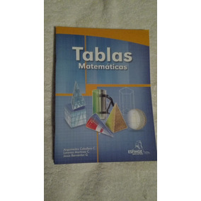 Libro Tablas Matemáticas, Arquímides Caballero C, Lorenzo M.