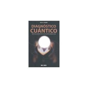 Diagnostico Cuantico; Raul V. Torres
