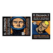 El Eternauta 1 Y 2 - Oesterheld Y Solano López - Doedytores
