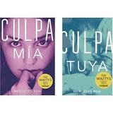 Culpa Mia + Culpa Tuya Los 2 Libros - Mercedes Ron - Pdf