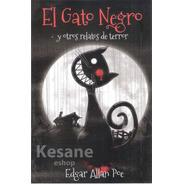 Libro El Gato Negro Y Otros Relatos D Terror Edgar Allan Poe
