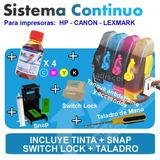 Sistema Tinta Continuo Hp Canon + Switch Lock + Snap + Tinta
