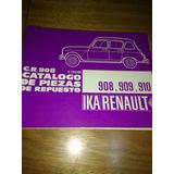 Catalogo De Piezas De Repuestos Cr 908 Renault 4s 4l 4f