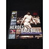 Heroes Of Baseball By Robert Lipsyte