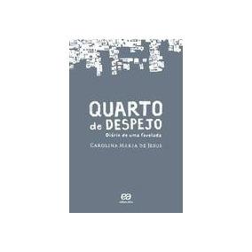Quarto De Despejo - Diario De Uma Favelada