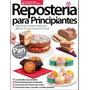 Revista Reposteria Para Principiantes (pdf)+obsequio