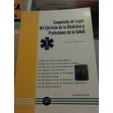 Compedio De Leyes Del Ejercicio De La Medicina Y Salud