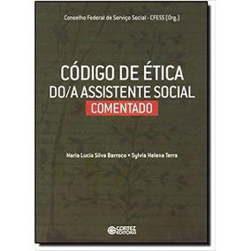 Código De Ética Do/a Assistente Social. Comentado