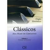 Orgao Eletronico Classicos, V.1