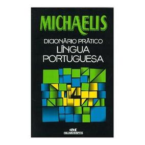 Michaelis Dicionário Prático - Língua Portuguesa - T.méd