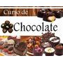 Manual Chocolates Tortas Postres Trufas Fondue Cupcakes