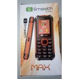 Teléfono Smooth Max Nuevo, Doble Sim, Con Linterna Led