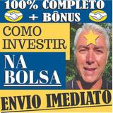 Como Enriquecer Na Bolsa Marcelo Veiga+investidor De Sucesso
