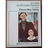 L3378. A Bordo Del Estrella Matutina . Pierre Mac Orlan