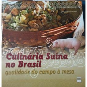 Livro Culinaria Suina Do Brasil