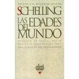 Libro; Las Edades Del Mundo / Friedrich Schelling / Akal