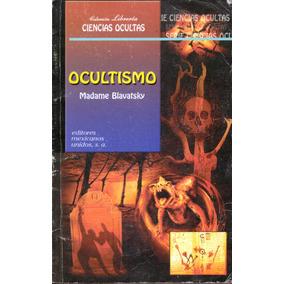 Libro Ocultismo, De Madame Blavatsky