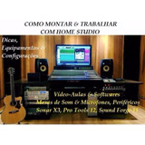 Como Montar & Trabalhar Com Home Studio & Produção Musical