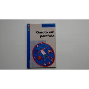 Garoto Em Parafuso Livro - Coleção Diálogo Samir Thomaz