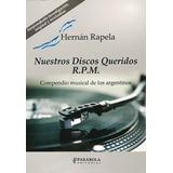 Nuestros Queridos Discos R.p.m. - Hernan Rapela