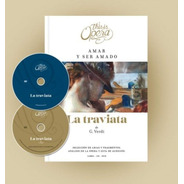 La Traviata - Verdi - This Is Opera N° 13 - Libro + Cd + Dvd