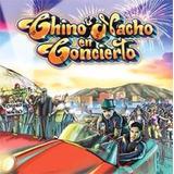 Chino Y Nacho Cd En Concierto