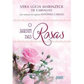 Jardim Das Rosas, O