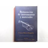 Restauración De Instrumentos, Lauderia, Restauración
