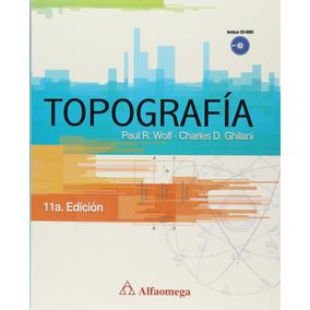 Libro Topografia C/ Cd / Paul R. Wolf / Alfaomega