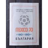 Bulgaria Bloco Copa Futebol Mexico 1970