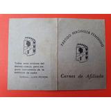 Carnet De Afiliada Partido Peronista Femenino - Año 1950 -
